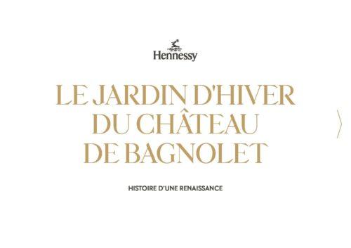Hennessy Le Jardin d'Hiver du Château de Bagnolet